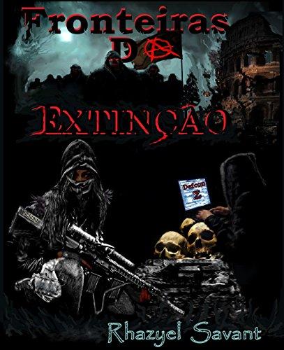 Fronteiras Da Extinção: Defcon Sigma (Portuguese Edition)