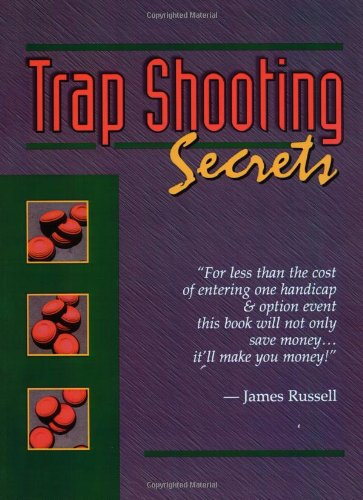 Trapshooting Secrets