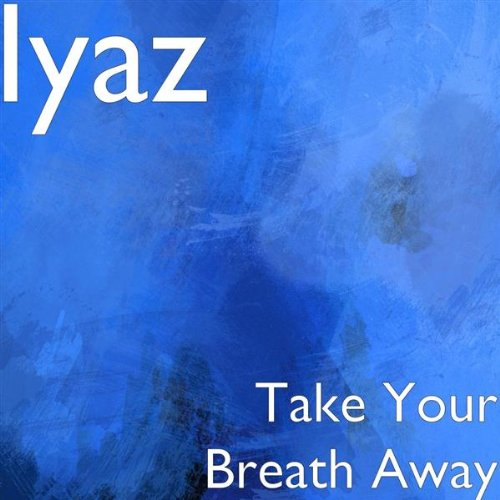 Take Your Breath Away by Iyaz on Amazon Music