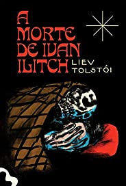 A Morte De Ivan Ilitch - Exclusivo Amazon