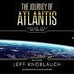 The Journey of Atlantis: Book 1 | Jeff Knoblauch