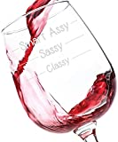 Classy Sassy Smart Assy Funny Wine Glass 11 oz - Best Birthday Gifts For Women - Unique Gift For Her - Novelty Christmas Present Idea For Mom, Wife, Girlfriend, Sister, Friend, Coworker, or Daughter