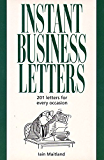 Instant Business Letters: 201 Letters for Every Occasion (Thorsons business series)