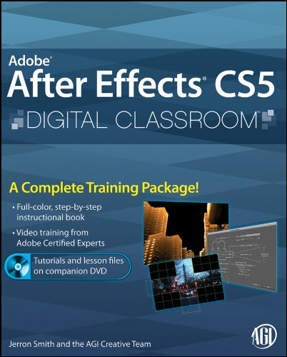 Download Adobe After Effects CS5 Digital Classroom, (Book and Video Training) Pdf