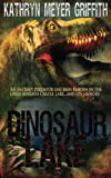 Dinosaur Lake, Kathryn Griffith, 1489520538