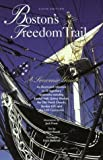 Boston's Freedom Trail, Robert Booth, 0762726652