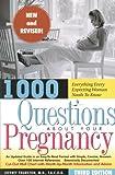 1000 Questions about Your Pregnancy, Jeffrey Thurston, 193081951X