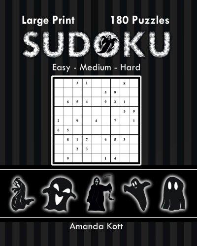 Large Print Sudoku Book 3 - Halloween Edition: 180 Easy to Hard Puzzles (Halloween Large Print Sudoku) (Volume 3)