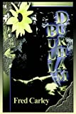Bull-Durham, Fred H Carley, 141845205X