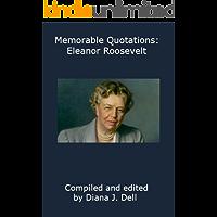 Memorable Quotations: Eleanor Roosevelt