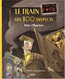 """Afficher """"Le train aux 100 suspects"""""""