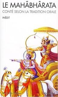 Le Mahâbhârata : conté selon la tradition orale, Demetrian, Serge (Ed.)