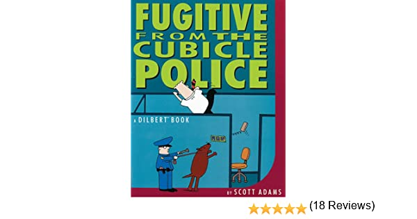 famous cubicles fugitive from the cubicle police scott adams 9780836221190