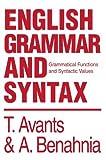 English Grammar and Syntax, Tim Avants and Abdellah Benahnia, 0595748406