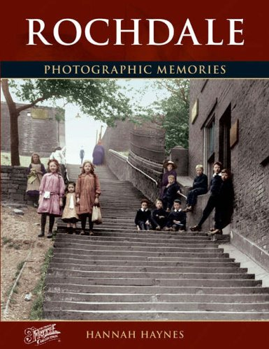 Rochdale Collection (Rochdale: Photographic Memories)