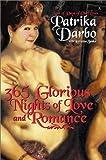 365 Glorious Nights of Love and Romance, Patrika Darbo and Lorraine Zenka, 0060013826