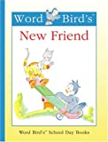 Word Bird's New Friend, Jane Belk Moncure, 1567668445