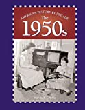 img - for American History by Decade - The 1950s book / textbook / text book