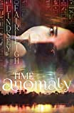 Time Anomaly: A Time Travel Romance (Echo Trilogy, #2)