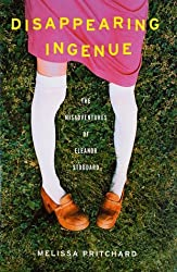 Disappearing Ingenue: The Misadventures of Eleanor Stoddard