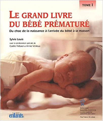 Livre Grand livre du bebe premature tome 1 pdf