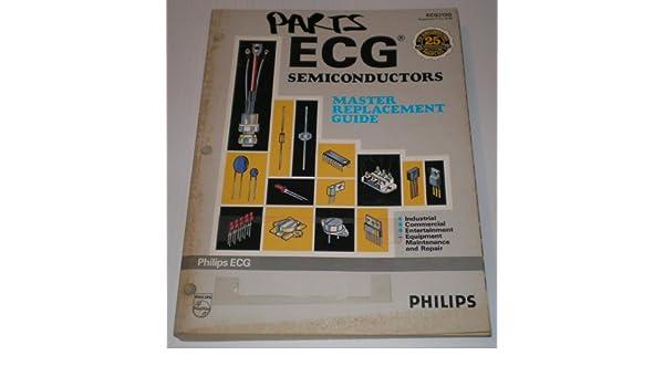 Ecg semiconductors master replacement guide: phillips ecg: amazon.