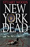 New York Dead, Stuart Woods, 1588810232