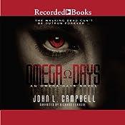 Omega Days: Omega Days, Book 1 | John L. Campbell