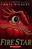 Fire Star (Last Dragon Chronicles, Book 3)