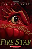 Fire Star (Last Dragon Chronicles, Book 3)