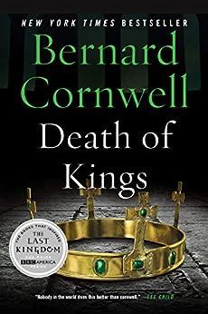Death of Kings: A Novel (Saxon Tales Book 6) by [Cornwell, Bernard]