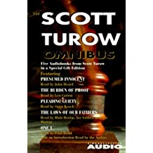 Scott Turow Omnibus: Featuring Presumed Innocent/The Burden of Proof/Pleading Guilty/The Laws of Our Fathers/One L