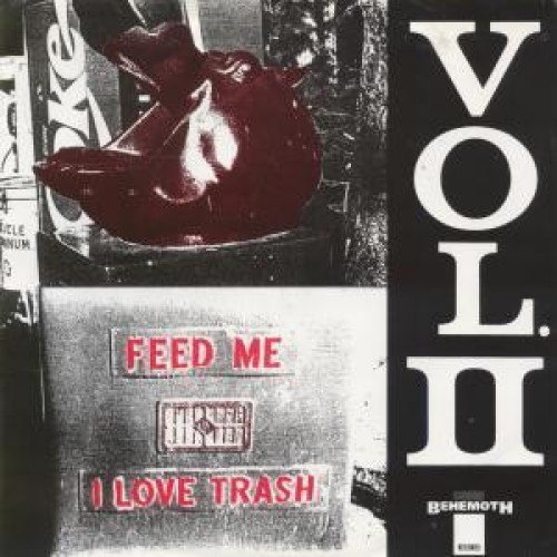 Feed Me I Love Trash Vol 2 ()