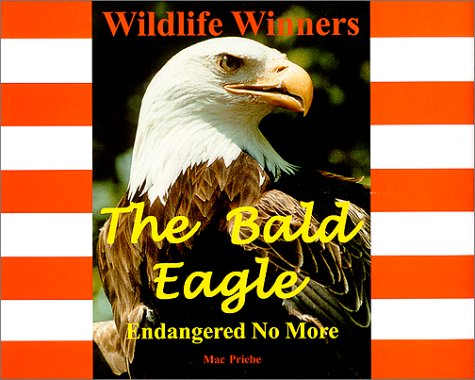 Download The Bald Eagle - Endangered No More (Wildlife Winners) pdf