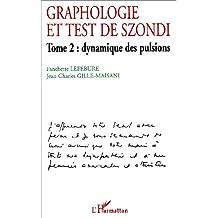 Graphologie et test de szondit. 2