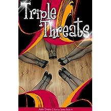 Triple Threats (The Dance Series Book 4)