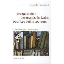 Encyclopédie des grands écrivains pour les petits lecteurs buvard