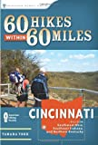 60 Hikes Within 60 Miles: Cincinnati, Tammy York and Tamara York, 0897327055