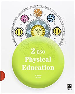 (16).PHYSICAL EDUCATION 2ºESO.(EDUCACION FISICA INGLES)