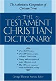 The Testament Christian Dictionary, , 0517226146