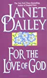 For the Love of God, Janet Dailey, 0671875019