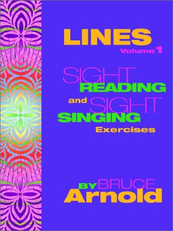 LINES: Sight Singing and Sight Reading Exercises (Vol 1)