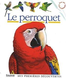 """Afficher """"Le perroquet"""""""