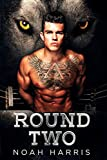 Round Two: An Alpha's Fight For Love