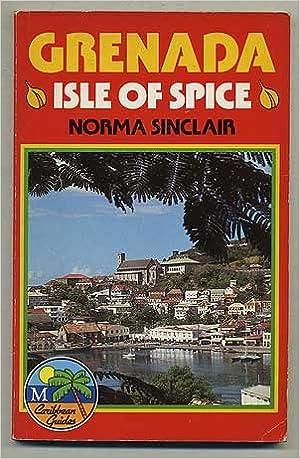 Grenada: Isle of Spice (Macmillan Caribbean Guides)