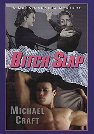 Bitch Slap Mark Manning Book 7 By Michael Craft