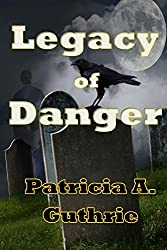 Legacy of Danger