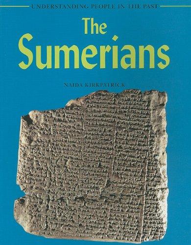 The Sumerians (Understanding People in the Past)