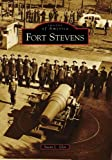 Fort Stevens (Images of America: Oregon)