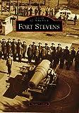 Fort Stevens, Susan L. Glen, 0738559334